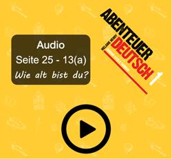 Abenteuer Deutsch 1 - Seite 25 - 13(a)